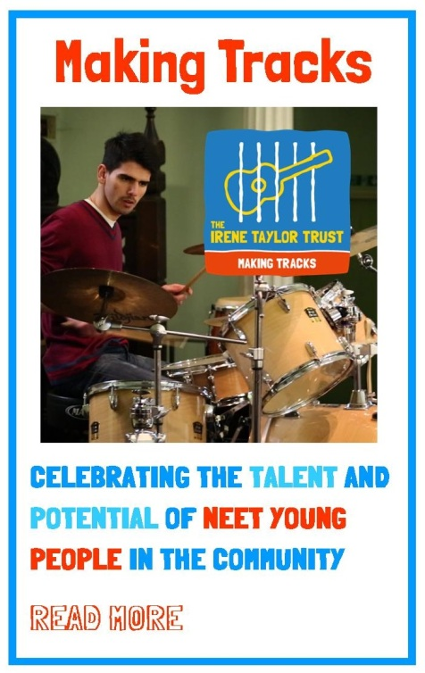 Making Tracks: Celebrating the talent and potential of NEET Young People in the community
