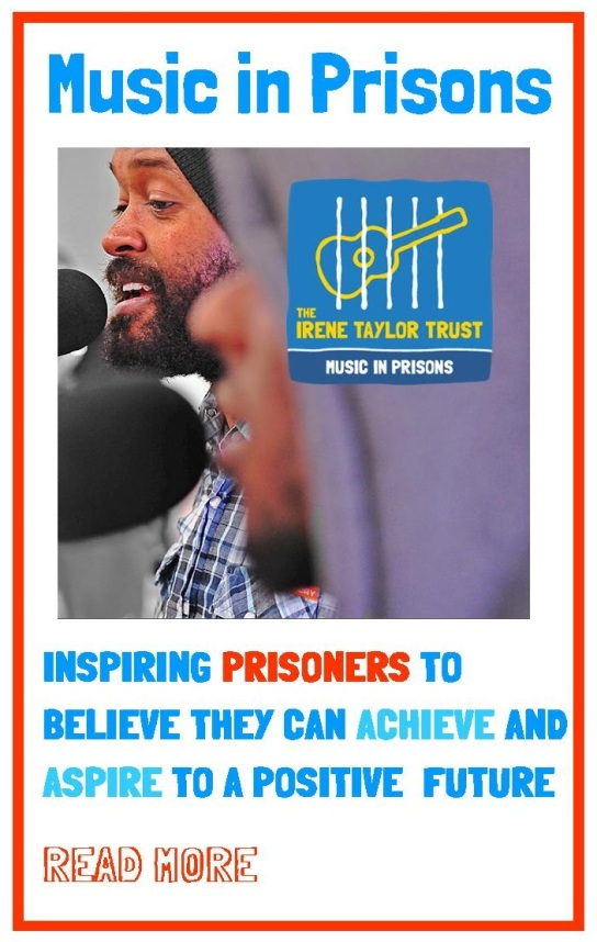 Music in Prisons: Inspiring prisoners to believe they can achieve and aspire to a more positive future