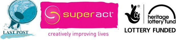 The Last Post, Superact. Heritage Lottery Fund