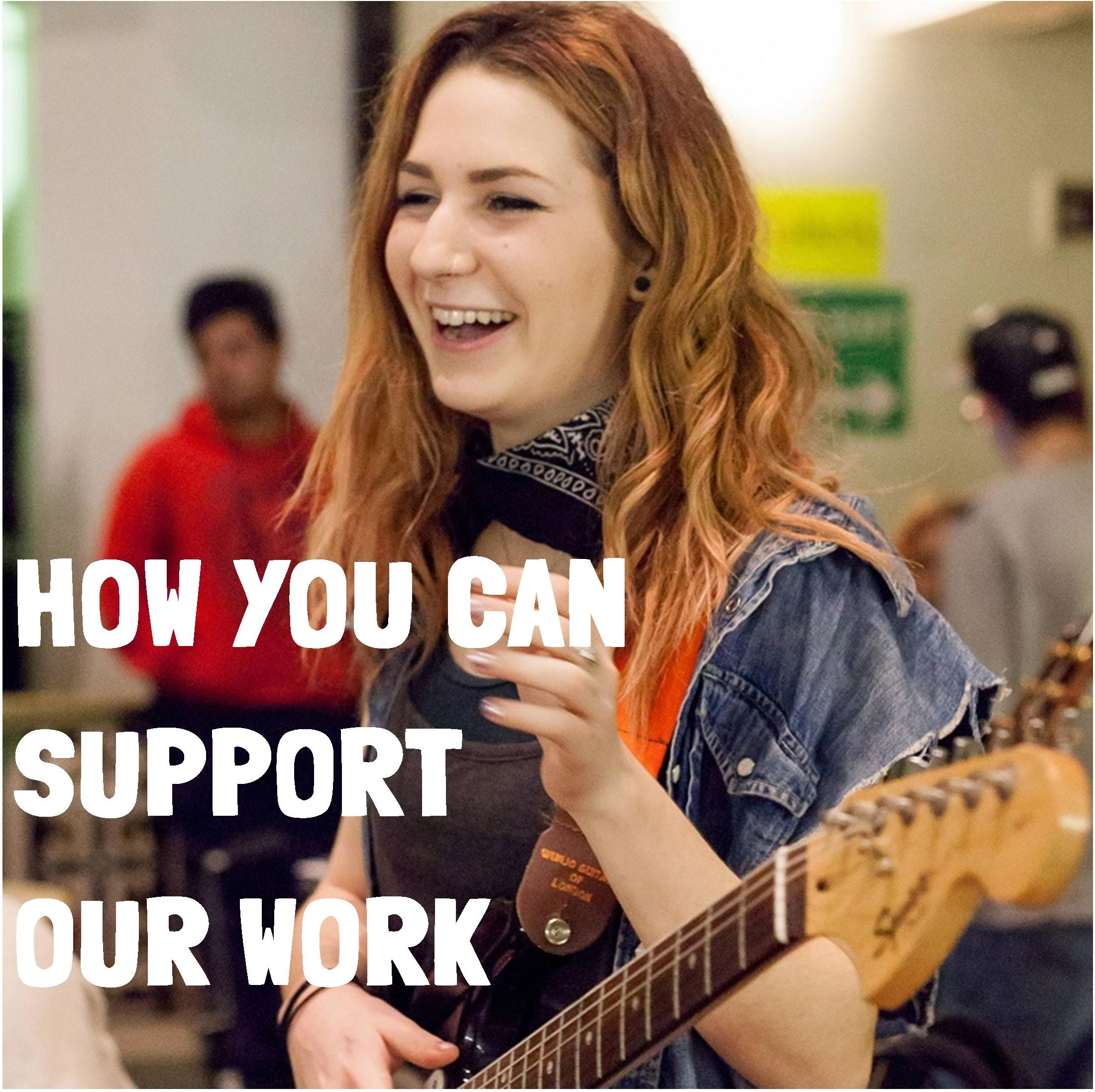How you can support our work