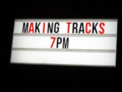 Making Tracks sign at Pop Brixton
